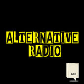 Play & Download Alternative radio 002 by Various Artists | Napster