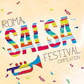 Play & Download Roma Salsa Festival Compilation by Various Artists | Napster