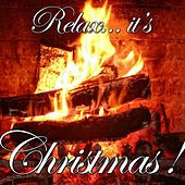 Relax It's Christmas by Various Artists