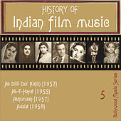 Play & Download History of Indian Film Music, Volume 5 by Various Artists | Napster