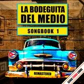 Serie Cuba Libre: La Bodeguita del Medio Songbook 1 (Remastered) by Various Artists