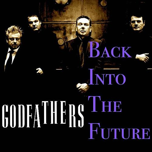 Play & Download Back into the Future by The Godfathers | Napster