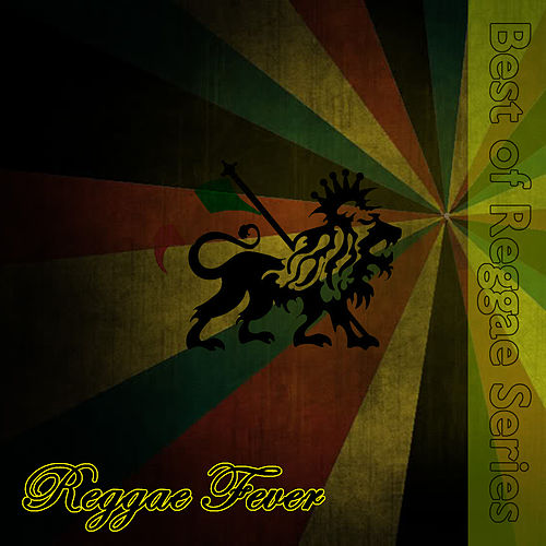 Play & Download Reggae Fever by Various Artists | Napster