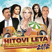 Play & Download Hitovi Leta 2012 by Various Artists | Napster