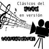Play & Download Clásicos del Cine en Versión Instrumental by Various Artists | Napster