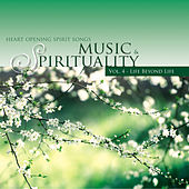 Play & Download Life Beyond Life - Music & Spirituality Vol. 4 by Various Artists | Napster