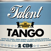 Talent - 30 Original Songs: Tango by Various Artists