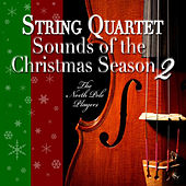 Play & Download String Quartet Sounds of the Christmas Season 2 by The North Pole Players | Napster