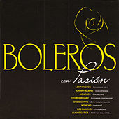 Play & Download Boleros con Pasión by Various Artists | Napster