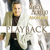Play & Download Adoremos (Playback) by Marco Aurélio | Napster