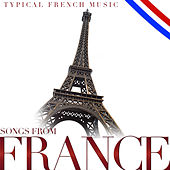 Songs from France. Typical French Music by Various Artists