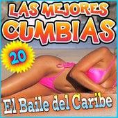 Las Mejores Cumbias. El Baile del Caribe by Various Artists