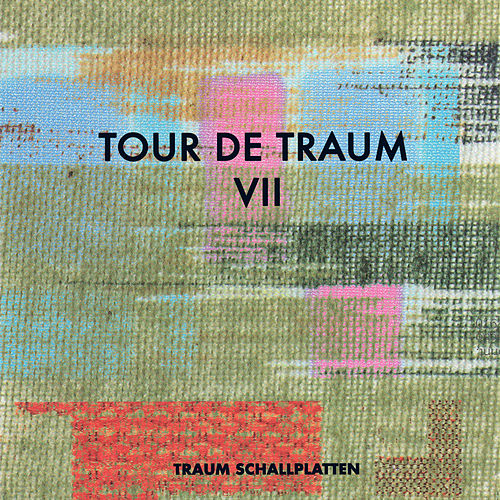 Play & Download Tour de Traum VII mixed by Riley Reinhold by Various Artists | Napster