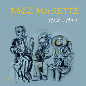 Jazz Musette [1922 - 1944], Volume 1 by Various Artists