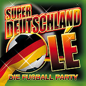 Play & Download 59 x Super Deutschland Olé. Die Fußball Party + 16 Nationalhymnen zur EM 2012 by Various Artists | Napster