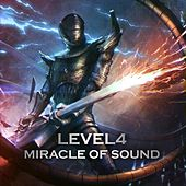 Level 4 by Miracle Of Sound