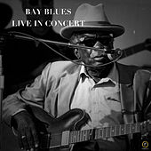 Bay Blues Live in Concert von Various Artists