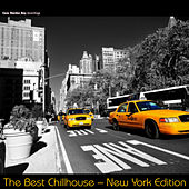 Play & Download The Best Chillhouse - New York Edition by Various Artists | Napster