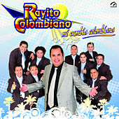 Play & Download Mi Cumbia Colombiana by Rayito Colombiano | Napster
