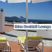 Play & Download Ibiza Cocktail Lounge by Various Artists | Napster