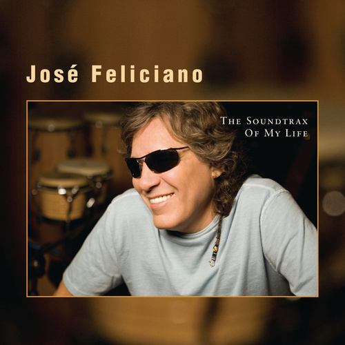 Play & Download The Soundtrax Of My Life by Jose Feliciano | Napster