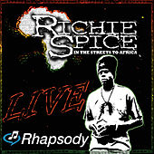 Play & Download Live In The Streets by Richie Spice | Napster