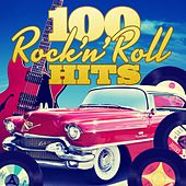 100 Rock'n'Roll Hits (Remastered) von Various Artists
