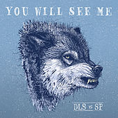 Play & Download You Will See Me by dan le sac | Napster