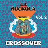 La Rockola Crossover, Vol. 2 by Various Artists
