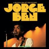 A Banda do Zé Pretinho by Jorge Ben Jor