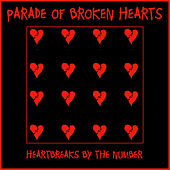 Parade of Broken Hearts (Heartbreaks By the Number) by Various Artists