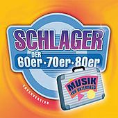 Play & Download Schlager der 60er, 70er & 80er. Musik für Unterwegs by Various Artists | Napster
