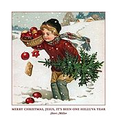 Play & Download Merry Christmas, Jesus, It's Been One Helluva Year by Sheri Miller | Napster