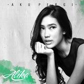Aku Pergi by Alika