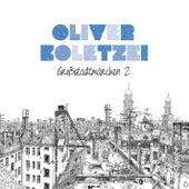 Play & Download Großstadtmärchen 2 by Oliver Koletzki | Napster