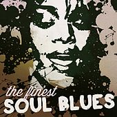 The Finest Soul Blues by Various Artists