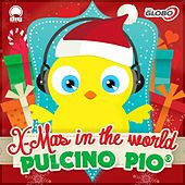 Play & Download X-Mas in the World by Pulcino Pio | Napster
