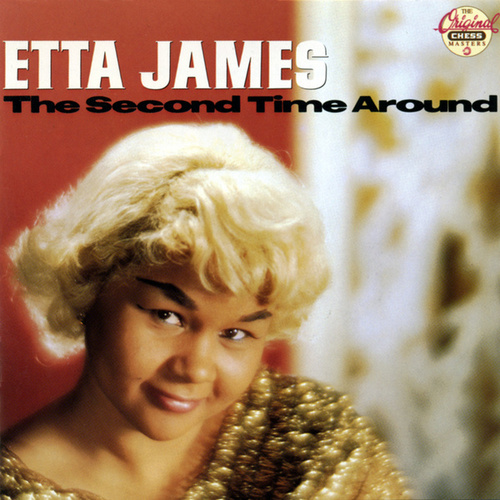 Play & Download The Second Time Around by Etta James | Napster