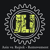 Play & Download Removement by Asin | Napster