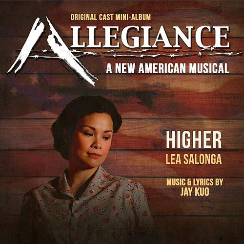Play & Download Higher (Allegiance) by Lea Salonga | Napster