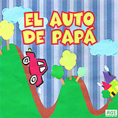Play & Download El Auto de Papá by Various Artists | Napster