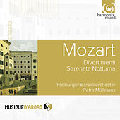Play & Download Mozart: Divertimenti & Serenata Notturna by Freiburger Barockorchester | Napster