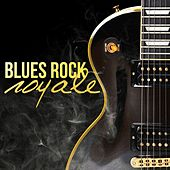 Play & Download Blues Rock Royale by Various Artists | Napster