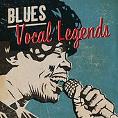Play & Download Blues: Vocal Legends by Various Artists | Napster