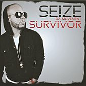 Play & Download Survivor by Seize Da Movement | Napster