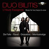 Play & Download Ravel: L'heure espagnole (Music for Two Harps and Voice) by Various Artists | Napster