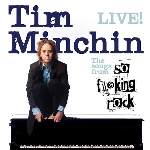 Play & Download So Fucking Rock (Live) by Tim Minchin | Napster