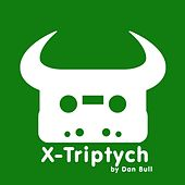 Play & Download X-Triptych by Dan Bull | Napster