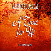 Meritage Classical: A Time for Us, Vol. 9 von Various Artists