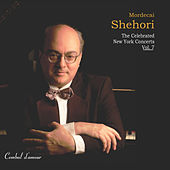 Play & Download Mordecai Shehori: The Celebrated New York Concerts, Vol. 7 by Mordecai Shehori | Napster